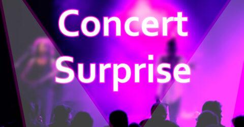 Concert surprise